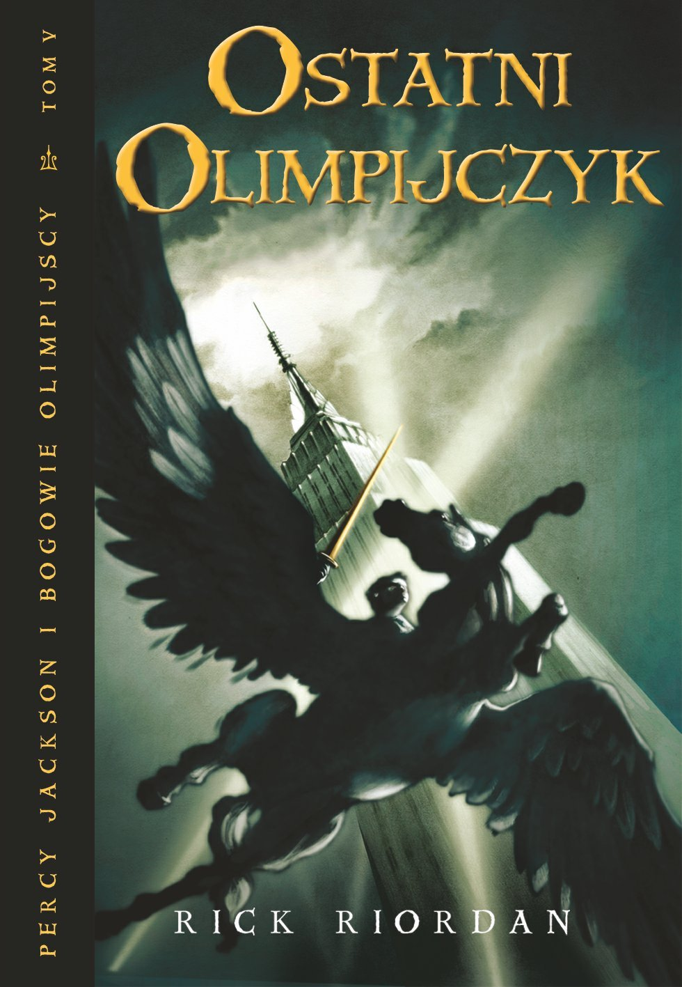 Ostatni Olimpijczyk. Tom V Percy Jackson i Bogowie Olimpijscy - Ebook (Książka EPUB) do pobrania w formacie EPUB