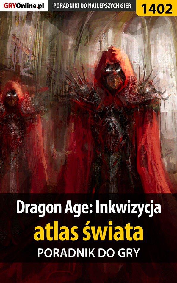 Dragon Age: Inkwizycja - atlas świata - poradnik do gry - Ebook (Książka EPUB) do pobrania w formacie EPUB