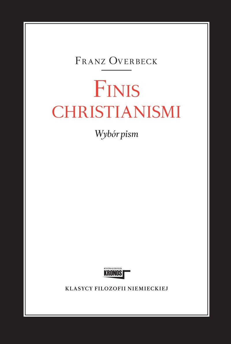 Finis christianismi. Wybór pism - Ebook (Książka EPUB) do pobrania w formacie EPUB