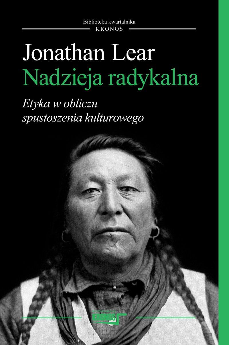 Nadzieja radykalna. Etyka w obliczu spustoszenia kulturowego - Ebook (Książka na Kindle) do pobrania w formacie MOBI