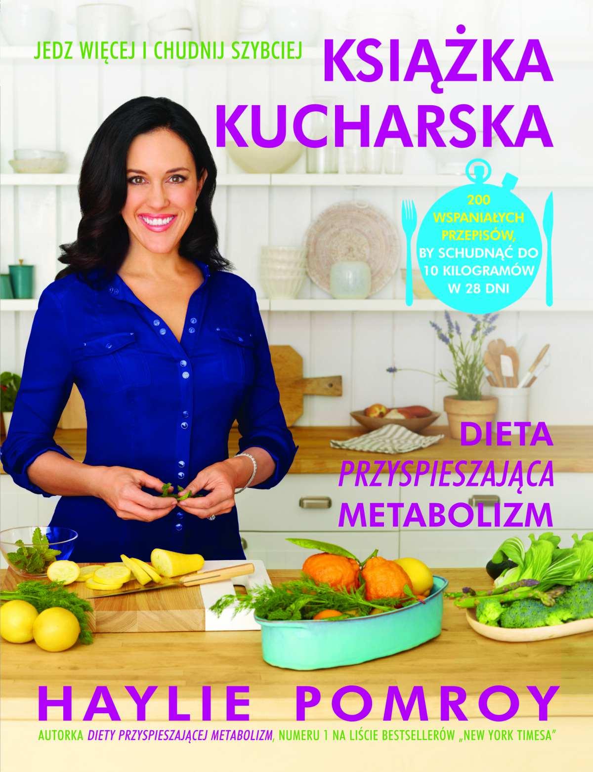 Książka kucharska. Dieta przyspieszająca metabolizm - Ebook (Książka na Kindle) do pobrania w formacie MOBI