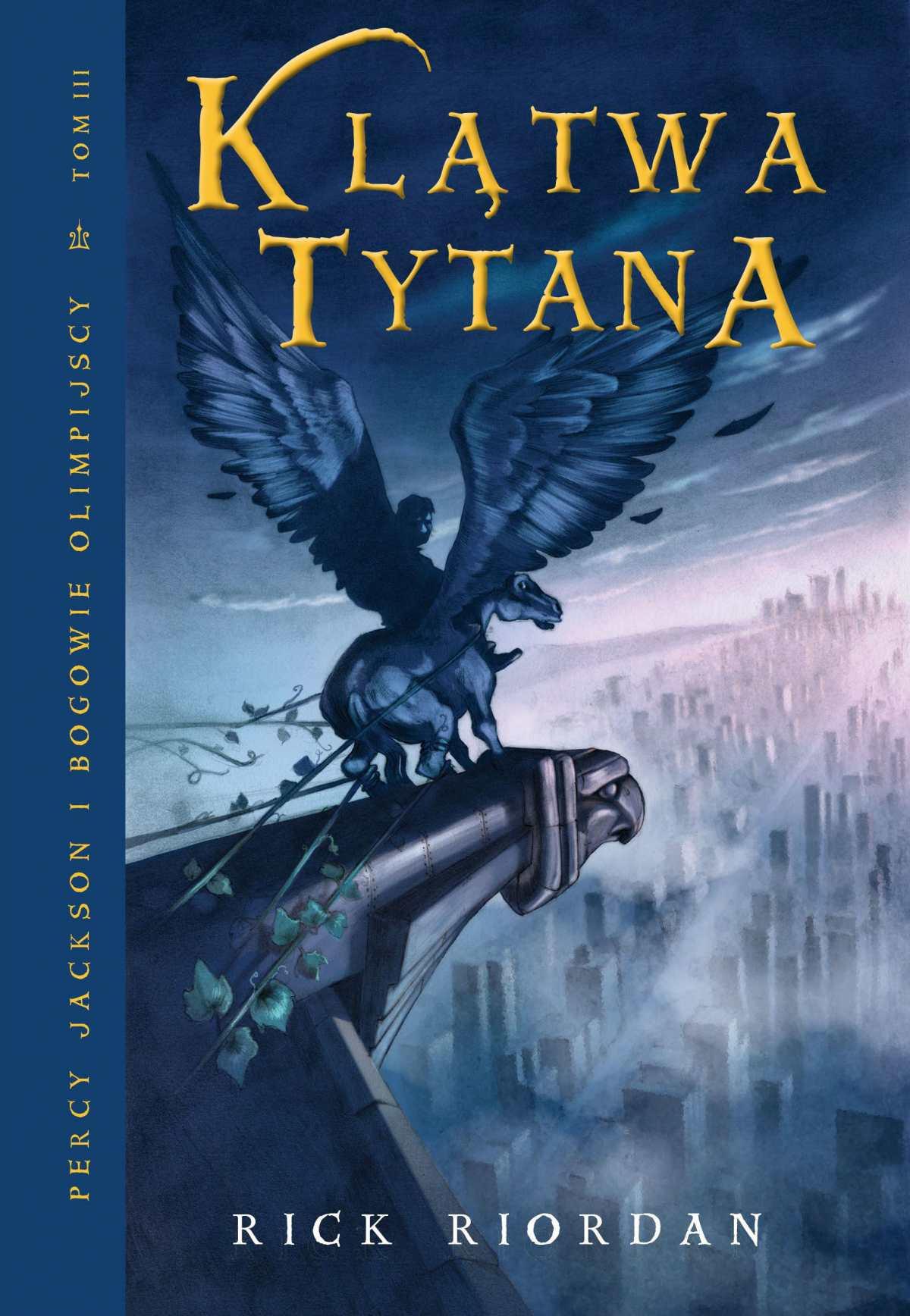 Klątwa Tytana. Tom III Percy Jackson i Bogowie Olimpijscy - Ebook (Książka na Kindle) do pobrania w formacie MOBI