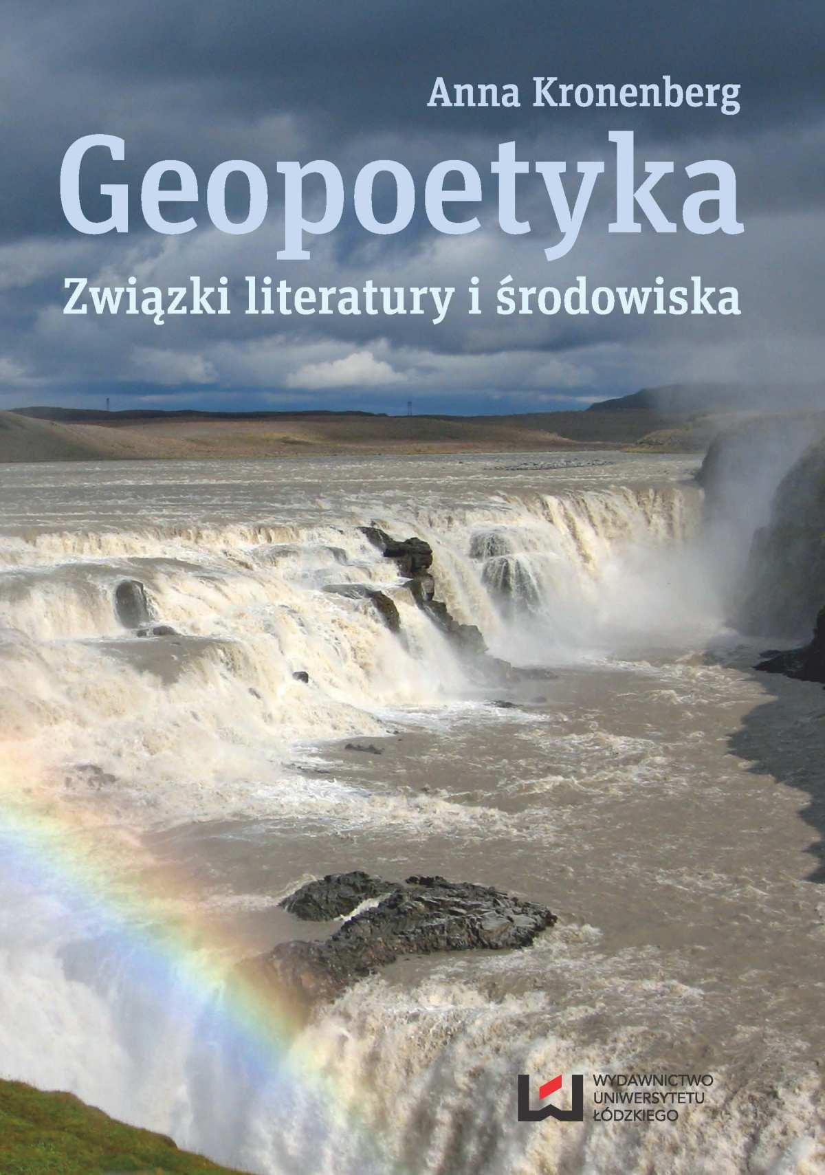Geopoetyka. Związki literatury i środowiska - Ebook (Książka PDF) do pobrania w formacie PDF