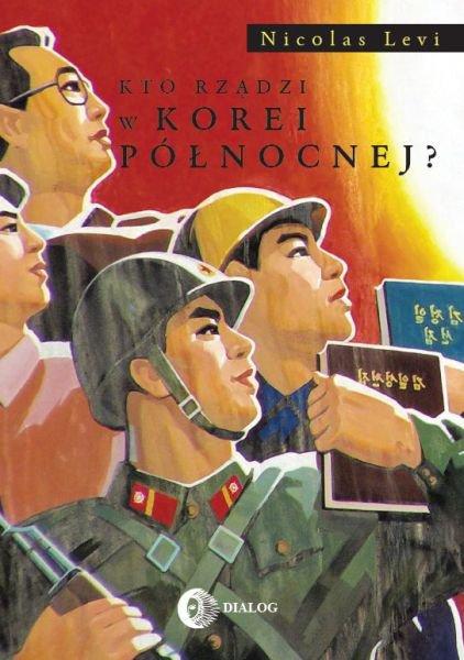 Kto rządzi w Korei Północnej? - Ebook (Książka EPUB) do pobrania w formacie EPUB