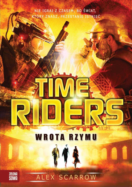Time Riders. Wrota Rzymu - Ebook (Książka na Kindle) do pobrania w formacie MOBI