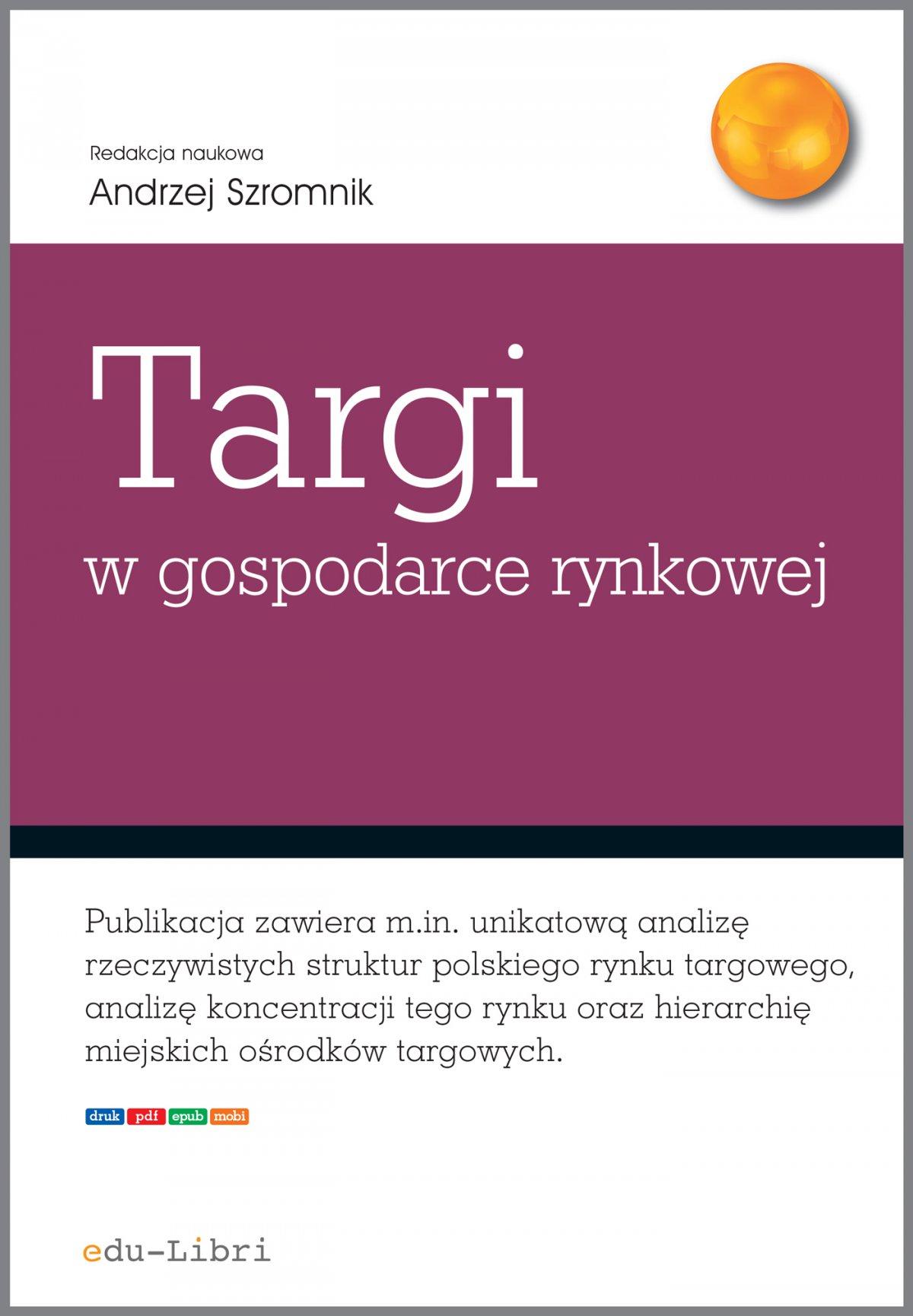 Targi w gospodarce rynkowej - Ebook (Książka PDF) do pobrania w formacie PDF