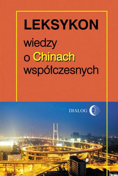 Leksykon wiedzy o Chinach współczesnych - Ebook (Książka na Kindle) do pobrania w formacie MOBI
