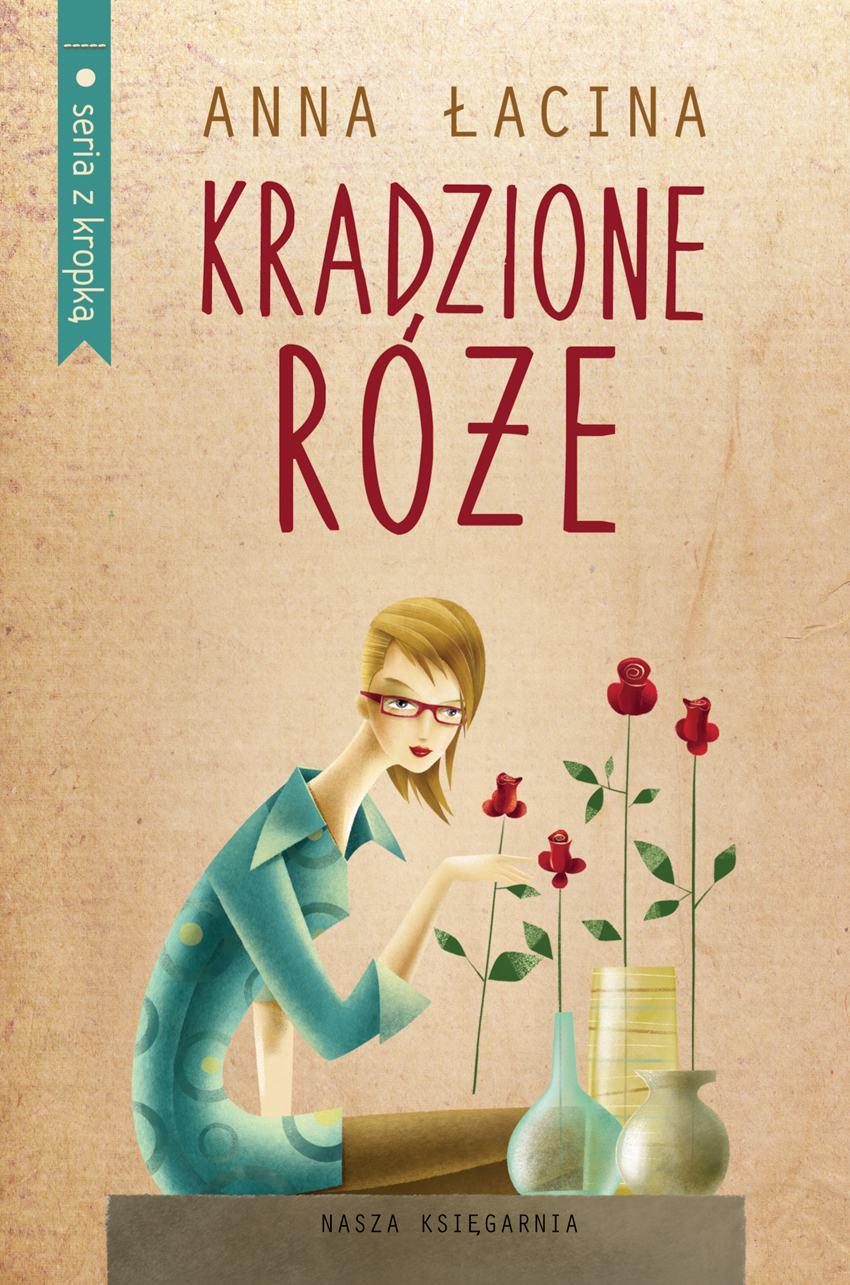 Kradzione róże. Wydanie 2 - Ebook (Książka na Kindle) do pobrania w formacie MOBI