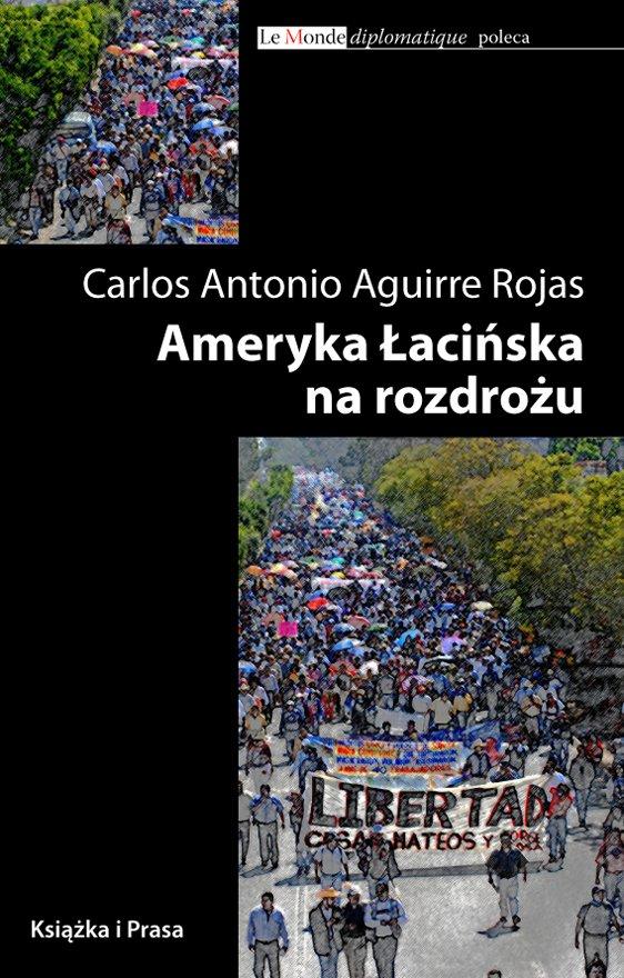 Ameryka Łacińska na rozdrożu - Ebook (Książka na Kindle) do pobrania w formacie MOBI
