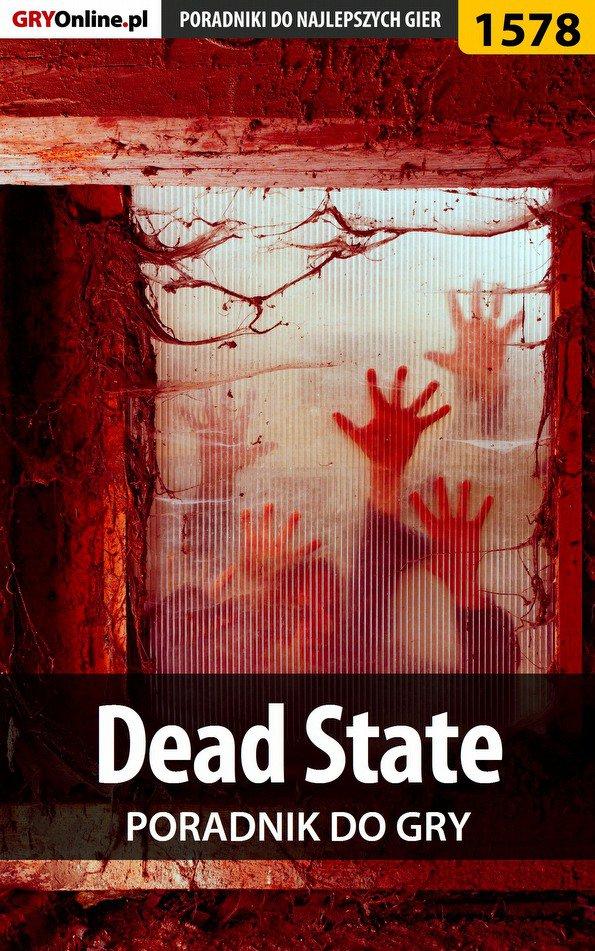 Dead State - poradnik do gry - Ebook (Książka PDF) do pobrania w formacie PDF