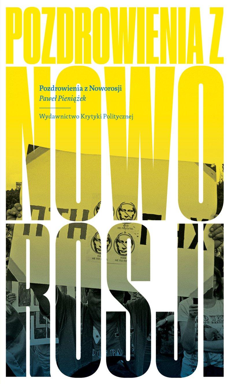Pozdrowienia z Noworosji - Ebook (Książka EPUB) do pobrania w formacie EPUB
