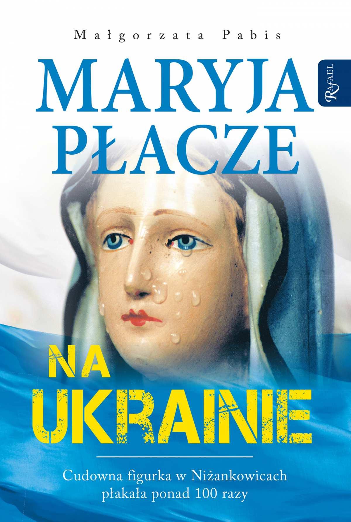 Maryja płacze na Ukrainie - Ebook (Książka na Kindle) do pobrania w formacie MOBI