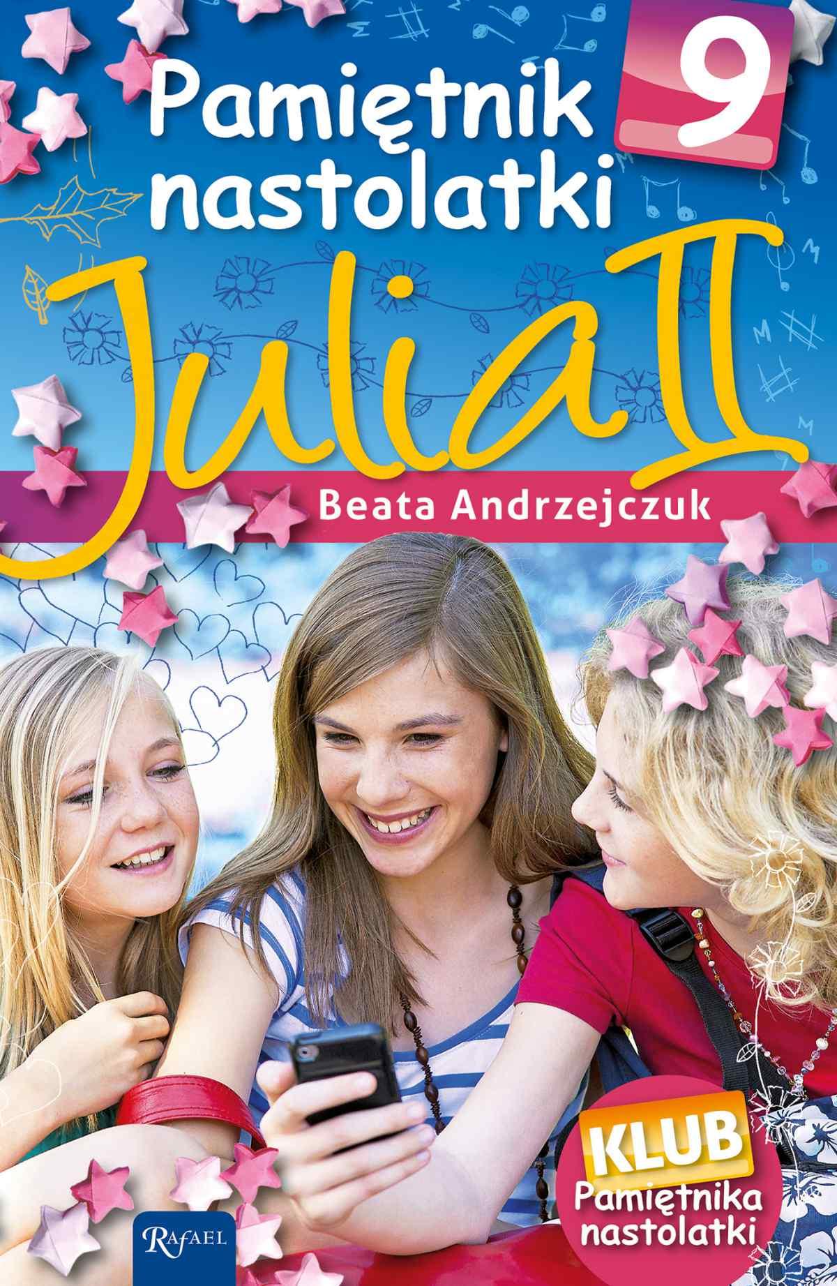 Pamiętnik nastolatki 9. Julia II - Ebook (Książka na Kindle) do pobrania w formacie MOBI