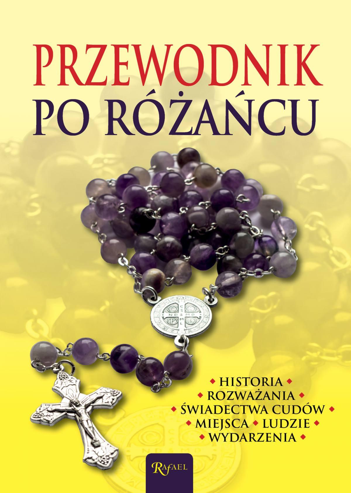Przewodnik po różańcu - Ebook (Książka PDF) do pobrania w formacie PDF
