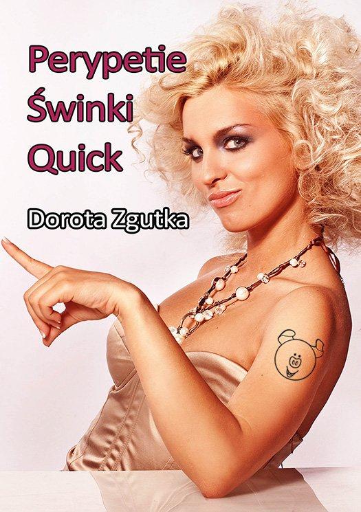 Perypetie świnki Quick - Ebook (Książka EPUB) do pobrania w formacie EPUB