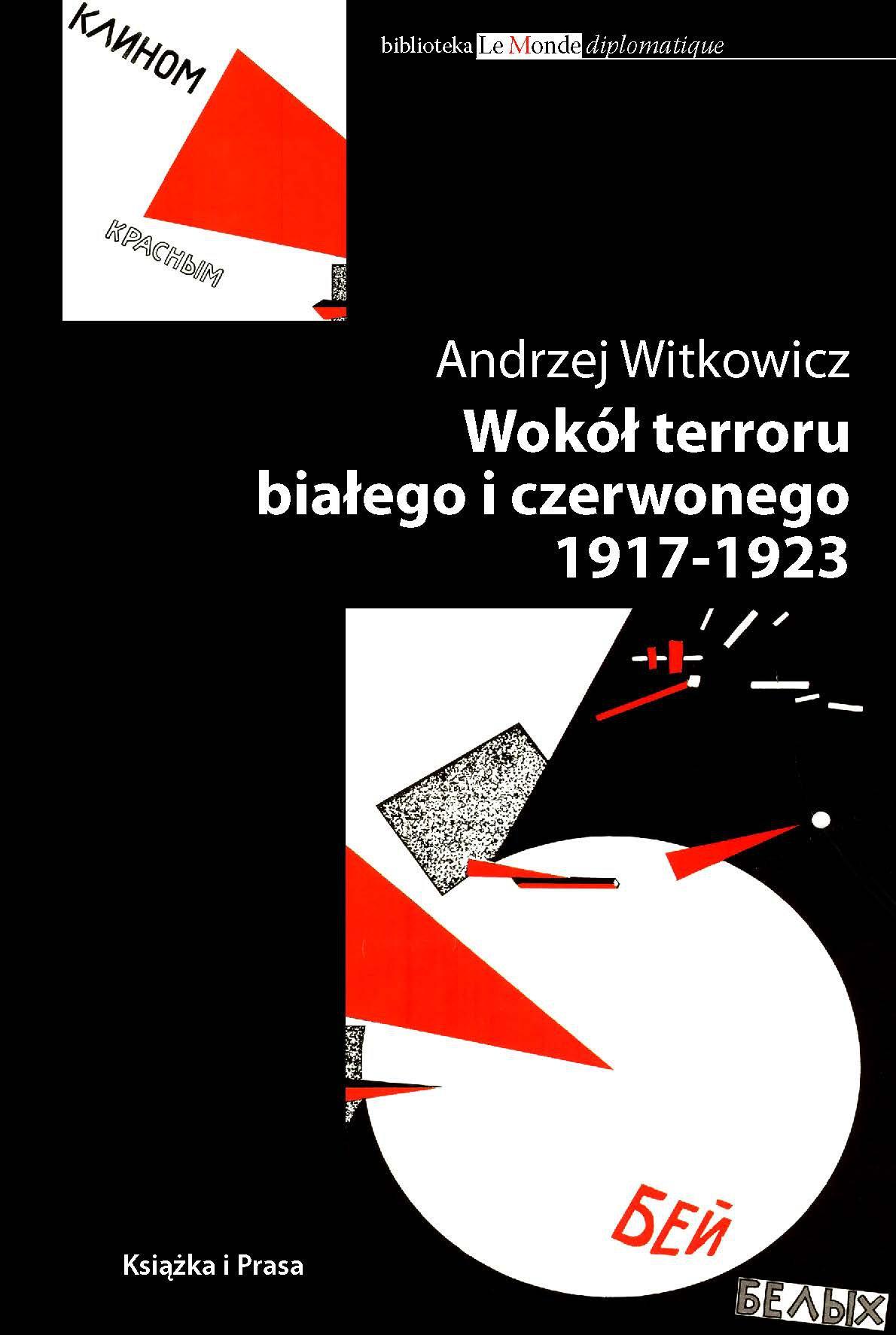 Wokół terroru białego i czerwonego 1917-1923 - Ebook (Książka na Kindle) do pobrania w formacie MOBI