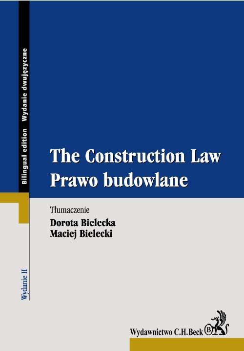 Prawo budowlane. The Construction Law - Ebook (Książka PDF) do pobrania w formacie PDF