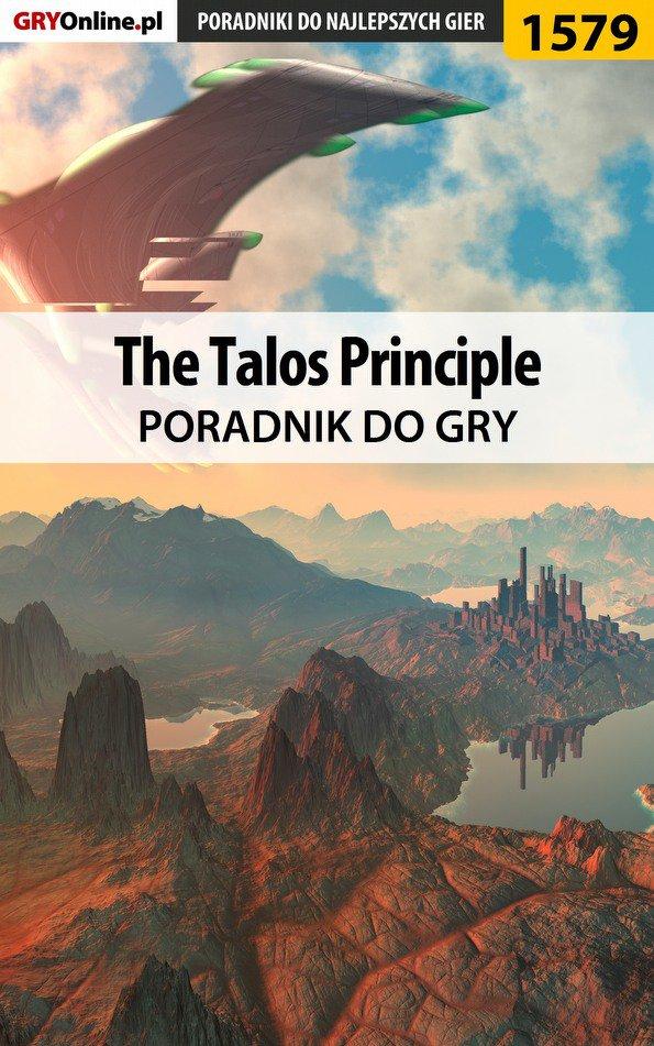 The Talos Principle - poradnik do gry - Ebook (Książka PDF) do pobrania w formacie PDF