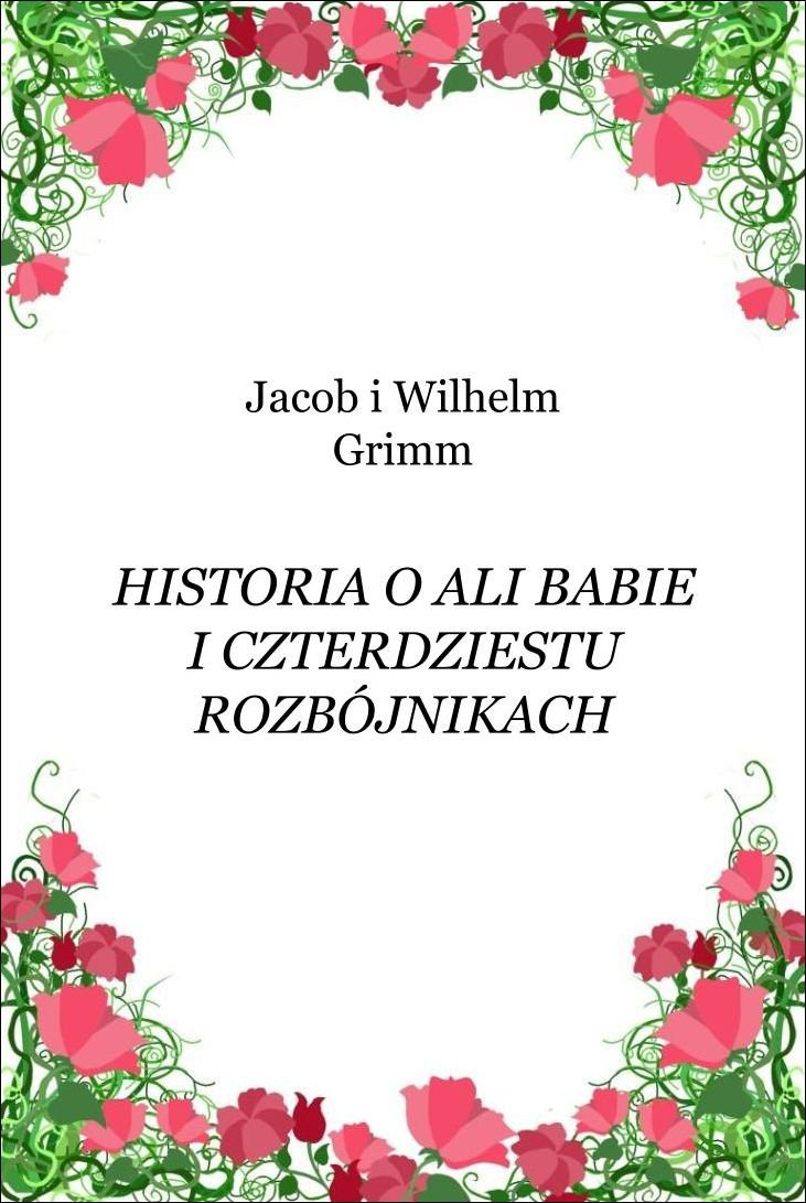 Historia o Ali Babie i czterdziestu rozbójnikach - Ebook (Książka EPUB) do pobrania w formacie EPUB