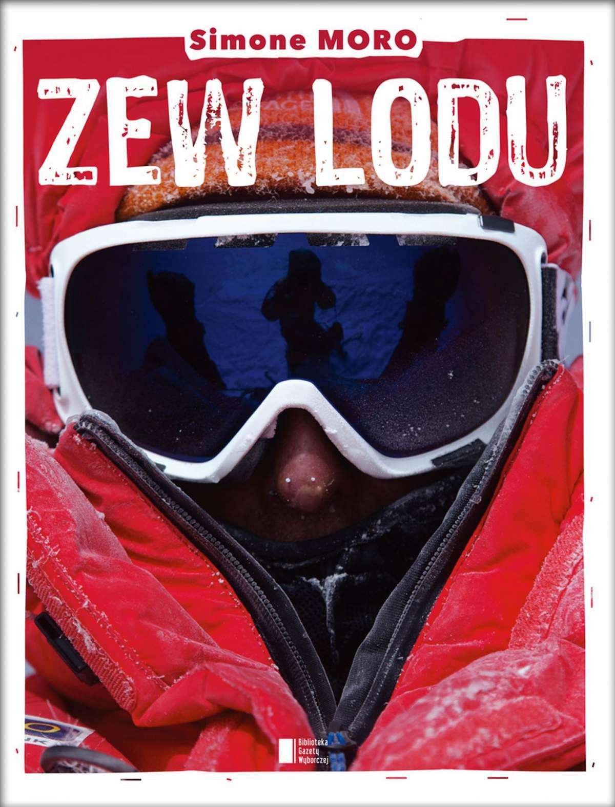 Zew lodu. Ośmiotysięczniki zimą – moje prawie niemożliwe marzenie - Ebook (Książka EPUB) do pobrania w formacie EPUB