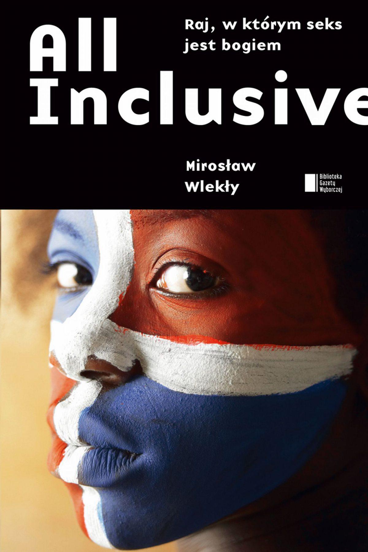 All inclusive. Raj, w któym seks jest bogiem - Ebook (Książka na Kindle) do pobrania w formacie MOBI