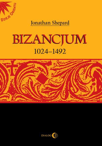 Bizancjum 1024-1492 - Ebook (Książka EPUB) do pobrania w formacie EPUB