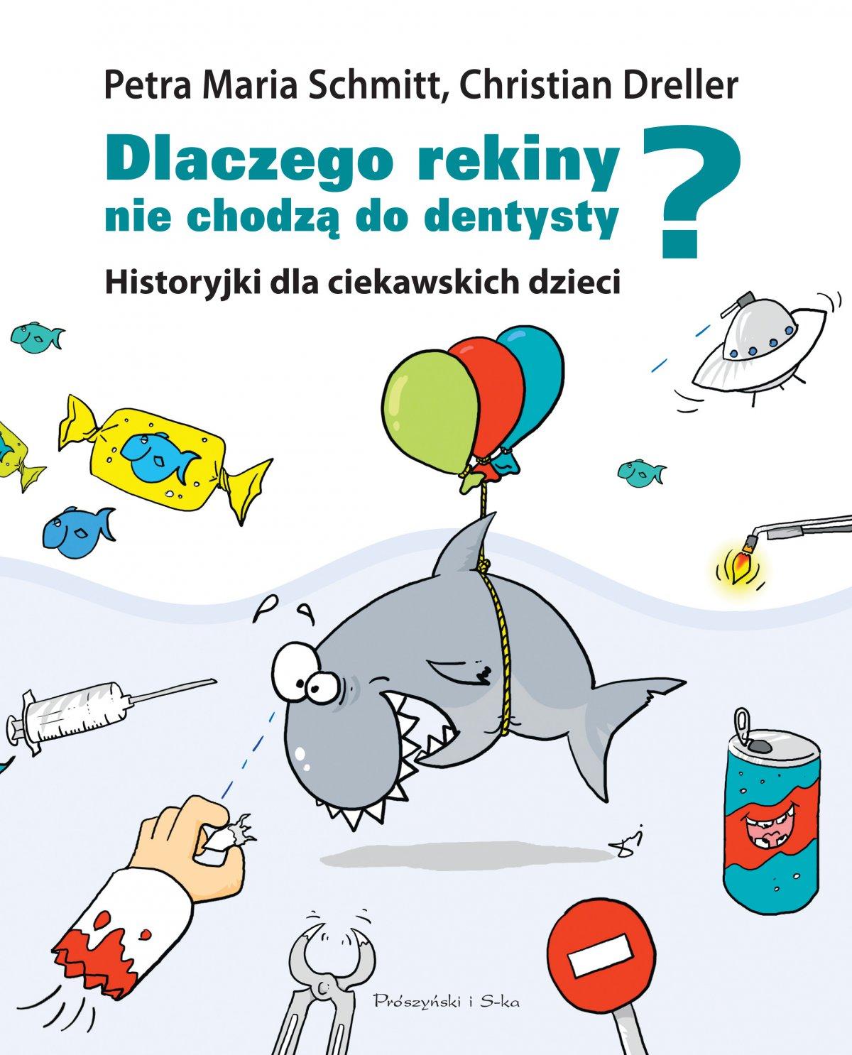 Dlaczego rekiny nie chodzą do dentysty? - Ebook (Książka na Kindle) do pobrania w formacie MOBI