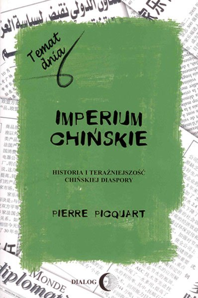 Imperium chińskie. Historia i teraźniejszość chińskiej diaspory - Ebook (Książka EPUB) do pobrania w formacie EPUB