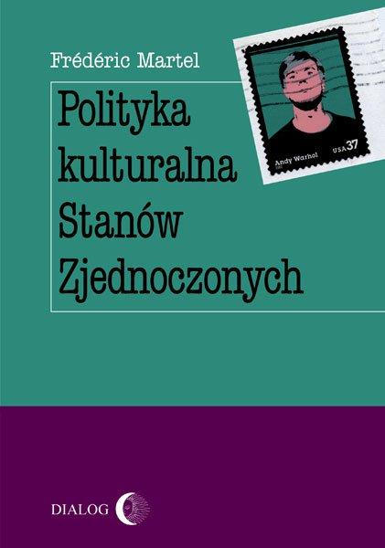 Polityka kulturalna Stanów Zjednoczonych - Ebook (Książka EPUB) do pobrania w formacie EPUB