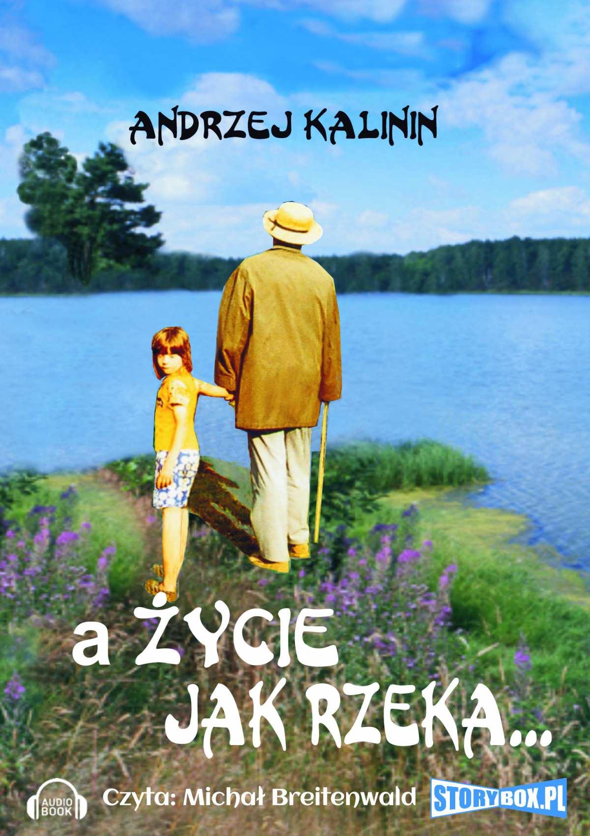 A życie jak rzeka - Audiobook (Książka audio MP3) do pobrania w całości w archiwum ZIP