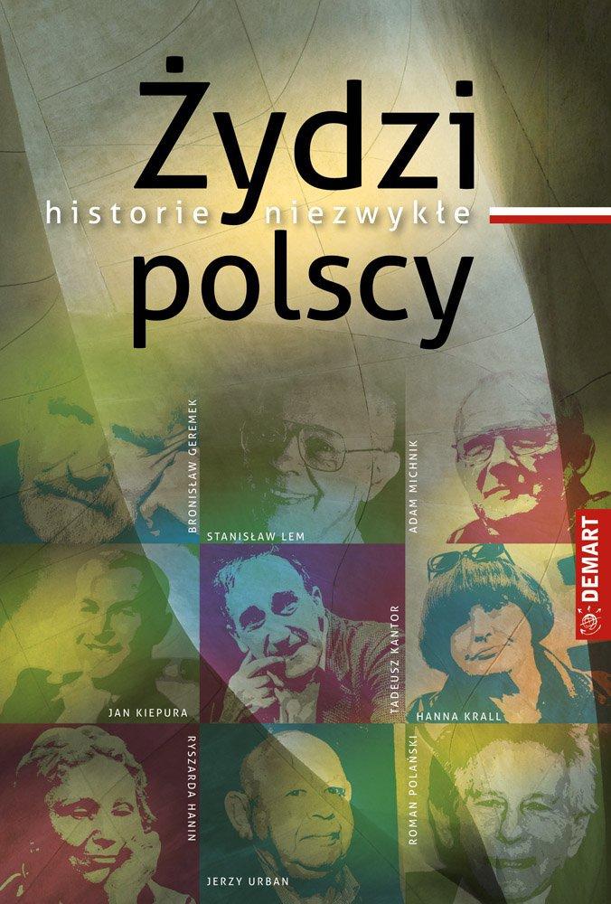 Żydzi polscy. Historie niezwykłe - Ebook (Książka EPUB) do pobrania w formacie EPUB