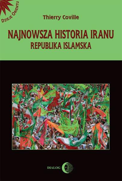 Najnowsza historia Iranu. Republika islamska - Ebook (Książka na Kindle) do pobrania w formacie MOBI