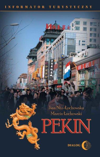 Pekin. Informator turystyczny - Ebook (Książka na Kindle) do pobrania w formacie MOBI