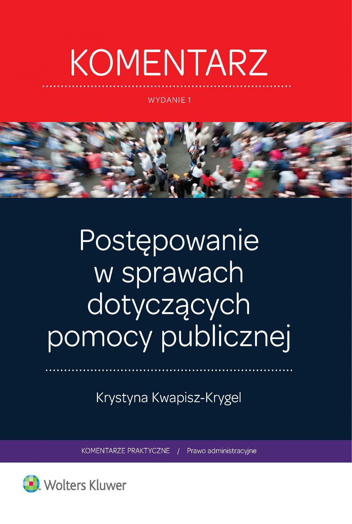 Postępowanie w sprawach dotyczących pomocy publicznej. Wydanie 1 - Ebook (Książka EPUB) do pobrania w formacie EPUB