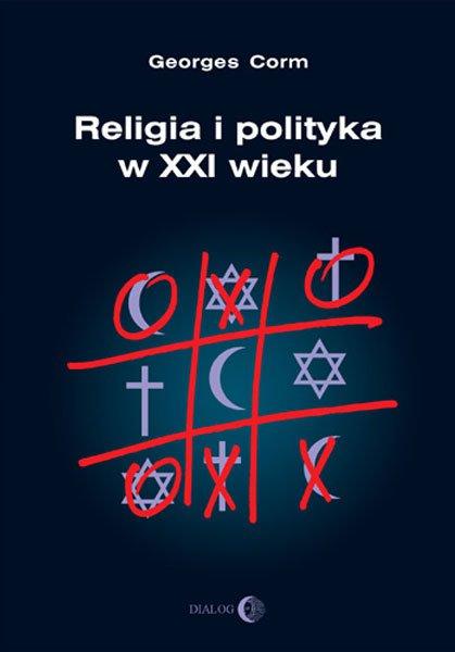 Religia i polityka w XXI wieku - Ebook (Książka na Kindle) do pobrania w formacie MOBI