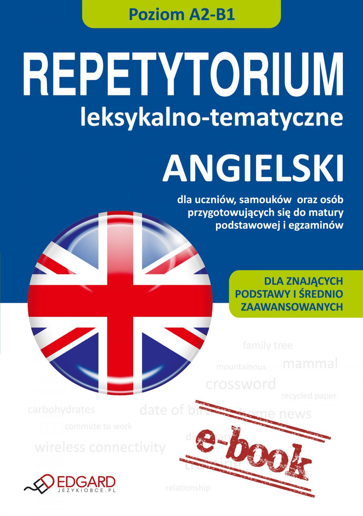 Angielski - Repetytorium leksykalno-tematyczne A2-B1 - Ebook (Książka na Kindle) do pobrania w formacie MOBI