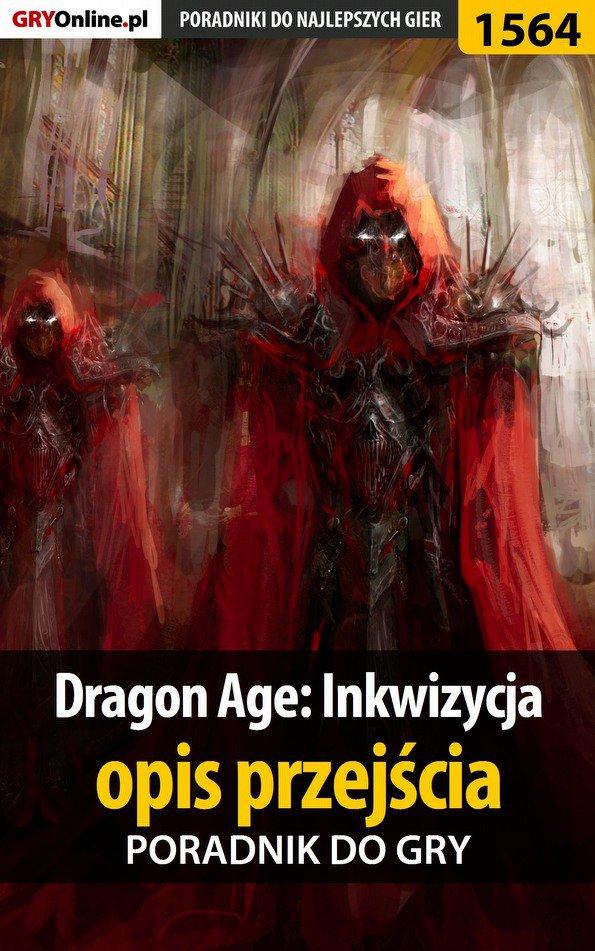 Dragon Age: Inkwizycja - opis przejścia - poradnik do gry - Ebook (Książka EPUB) do pobrania w formacie EPUB