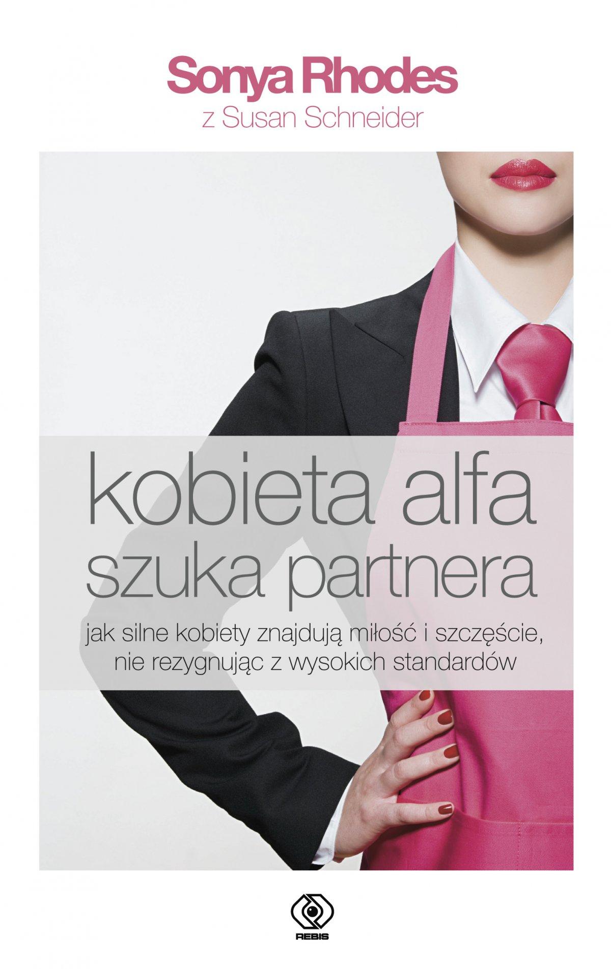 Kobieta alfa szuka partnera - Ebook (Książka EPUB) do pobrania w formacie EPUB