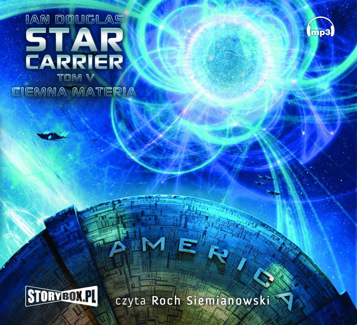 Star Carrier Tom 5. Ciemna materia. - Audiobook (Książka audio MP3) do pobrania w całości w archiwum ZIP