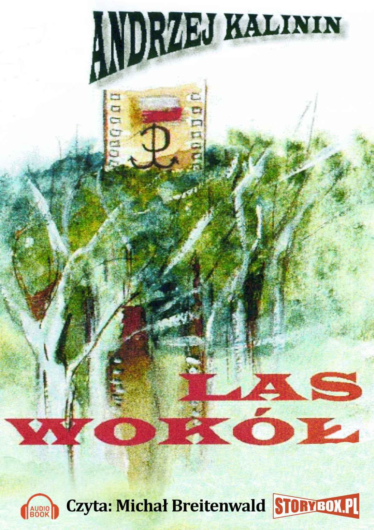 Las Wokół - Audiobook (Książka audio MP3) do pobrania w całości w archiwum ZIP