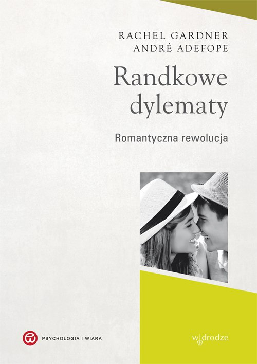 Randkowe dylematy - Ebook (Książka PDF) do pobrania w formacie PDF