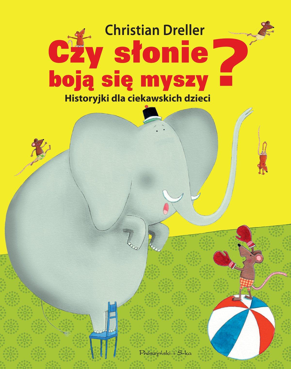 Czy słonie boją się myszy? Historyjki dla ciekawskich dzieci - Ebook (Książka na Kindle) do pobrania w formacie MOBI