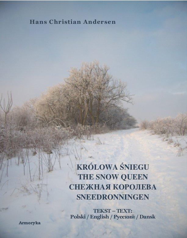 Królowa Śniegu. The Snow Queen. Снежная Королева. Sneedronningen - Ebook (Książka EPUB) do pobrania w formacie EPUB