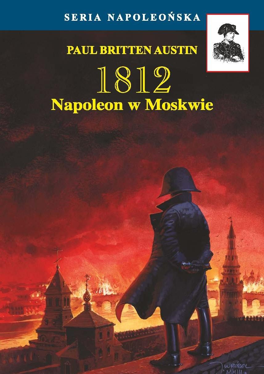 Napoleon w Moskwie - Ebook (Książka EPUB) do pobrania w formacie EPUB
