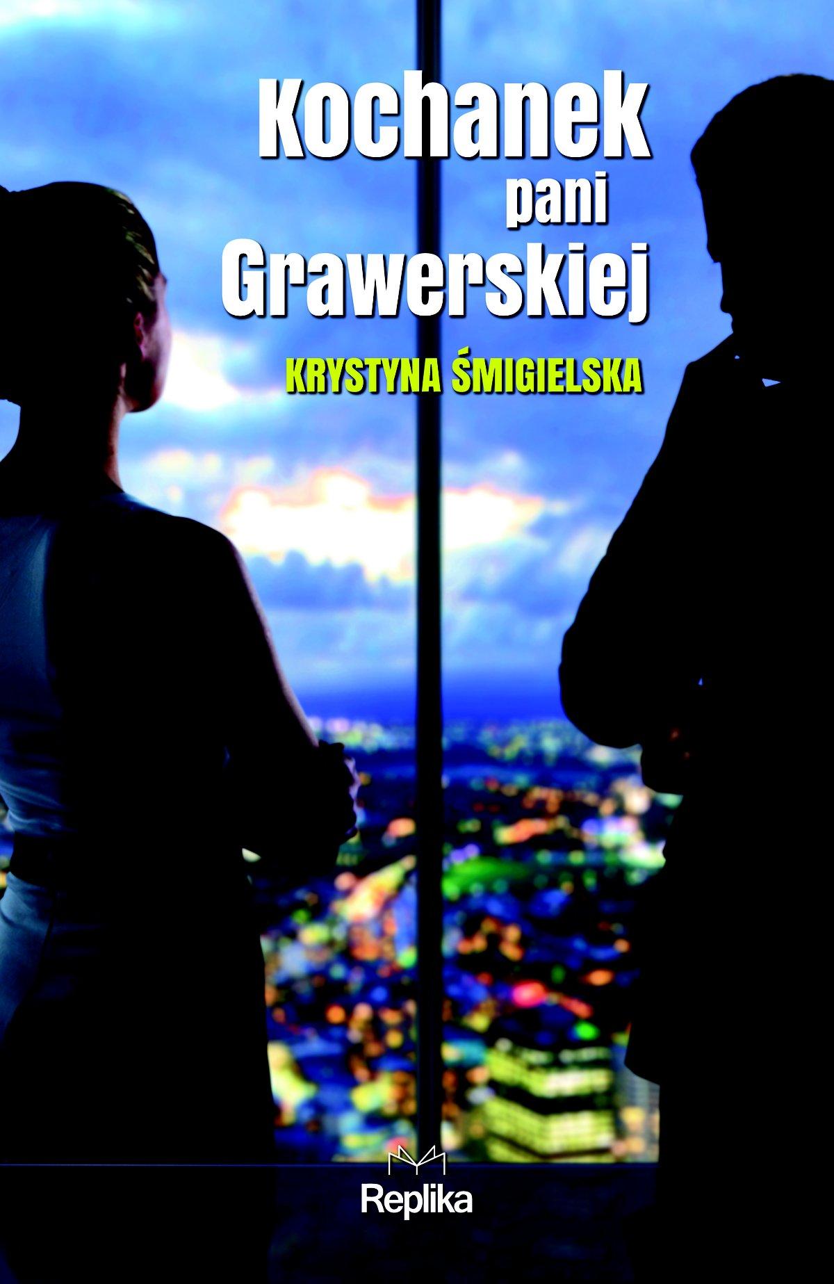 Kochanek pani Grawerskiej - Ebook (Książka EPUB) do pobrania w formacie EPUB