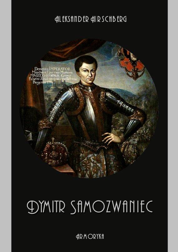 Dymitr Samozwaniec - Ebook (Książka PDF) do pobrania w formacie PDF