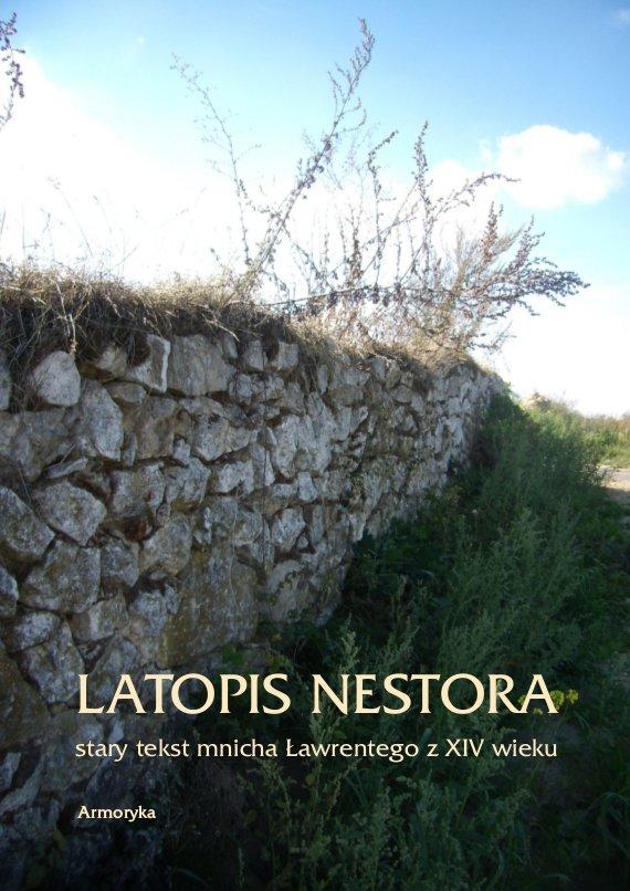 Latopis Nestora. Stary tekst mnicha Ławrentego z XIV wieku - Ebook (Książka PDF) do pobrania w formacie PDF