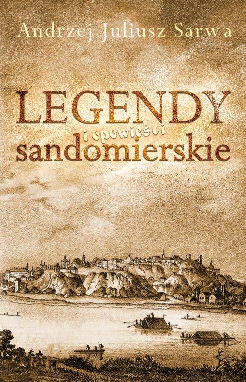 Legendy i opowieści sandomierskie - Ebook (Książka na Kindle) do pobrania w formacie MOBI
