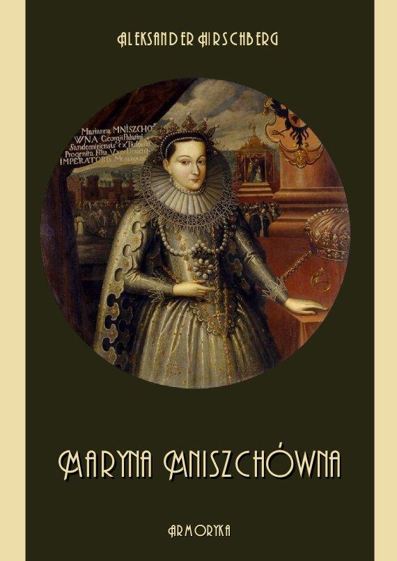 Maryna Mniszchówna - Ebook (Książka PDF) do pobrania w formacie PDF