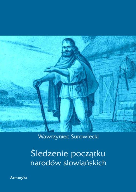 Śledzenie początku narodów słowiańskich - Ebook (Książka PDF) do pobrania w formacie PDF